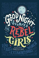 Good Night Stories for Rebel Girls: 100 Tales of Extraordinary Women - undefined