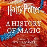 Harry Potter: A History of Magic: An Audio Documentary - undefined