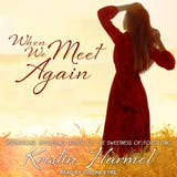 When We Meet Again - undefined