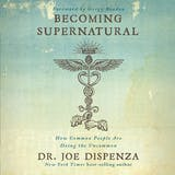 Becoming Supernatural: How Common People Are Doing The Uncommon - undefined