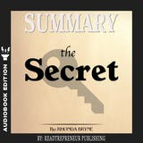 Summary of The Secret by Rhonda Byrne - undefined