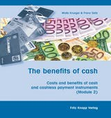 The benefits of cash: Costs and benefits of cash and cashless payment instruments (Module 2) - undefined