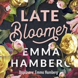 Late Bloomer - undefined