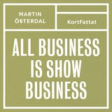 All business is show business – Spelregler för den kreativa eran - undefined