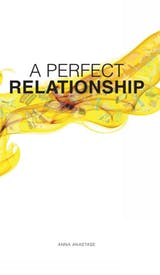 A Perfect Relationship Anna Anastase - undefined