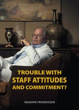 Trouble with staff attitudes and commitment? - undefined