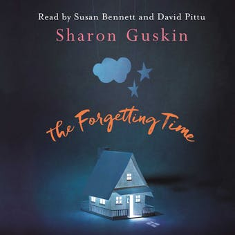 The Forgetting Time: A Richard and Judy Book Club Selection