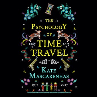 The Psychology of Time Travel (Unabridged)