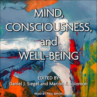 Mind, Consciousness, and Well-Being