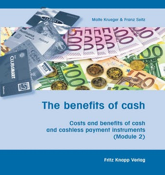 The benefits of cash: Costs and benefits of cash and cashless payment instruments (Module 2)