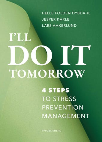 I'll do it tomorrow: 4 steps to stress prevention management